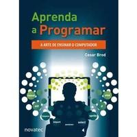 aprenda-a-programar-a-arte-de-ensinar-o-computador-cesar-brod-8575223496_200x200-PU6eb78aad_1